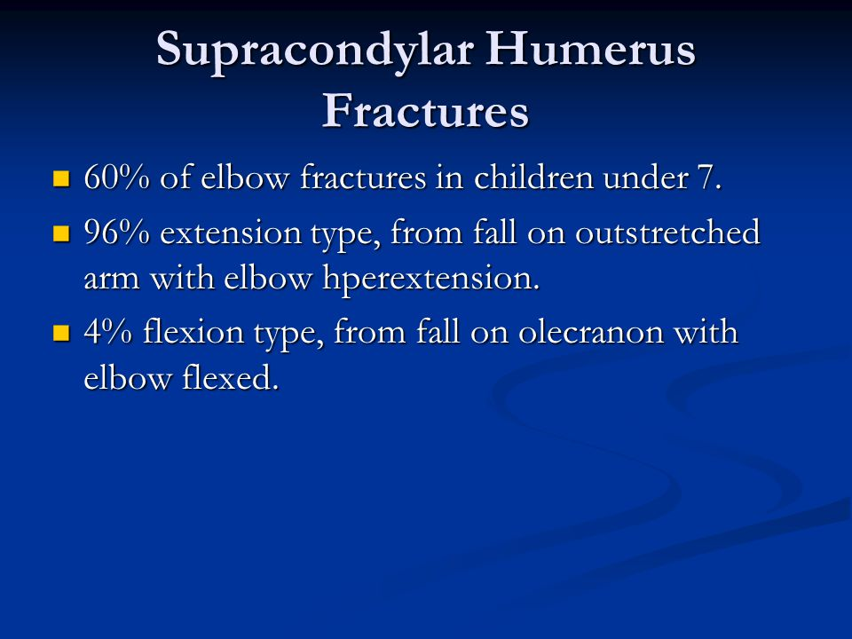Supracondylar Humerus Fractures