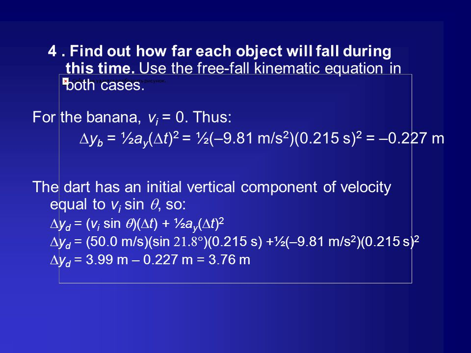 For the banana, vi = 0. Thus: