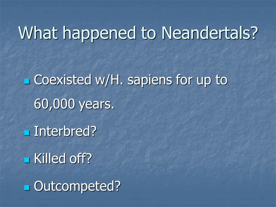 What happened to Neandertals
