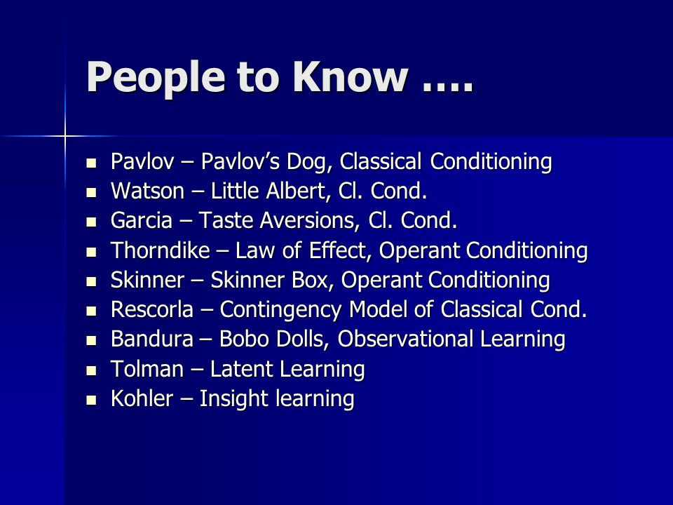 People to Know …. Pavlov – Pavlov's Dog, Classical Conditioning