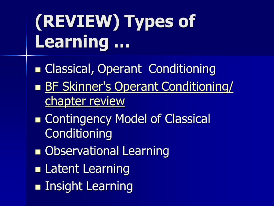 (REVIEW) Types of Learning …
