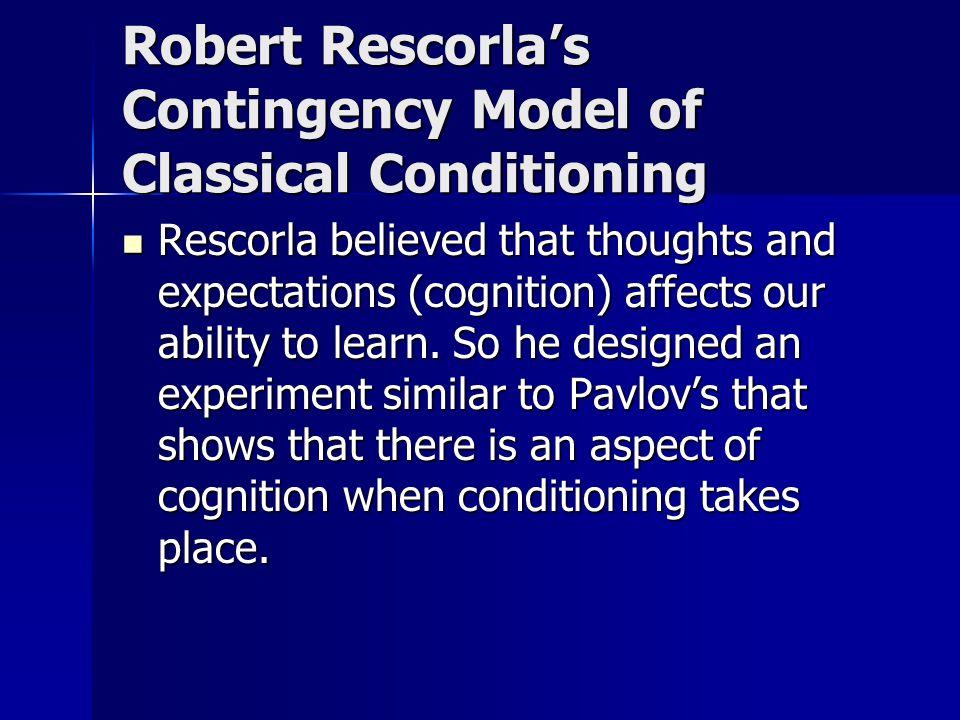 Robert Rescorla's Contingency Model of Classical Conditioning