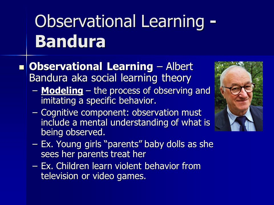 Observational Learning - Bandura