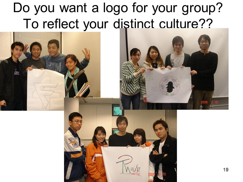 Do you want a logo for your group To reflect your distinct culture