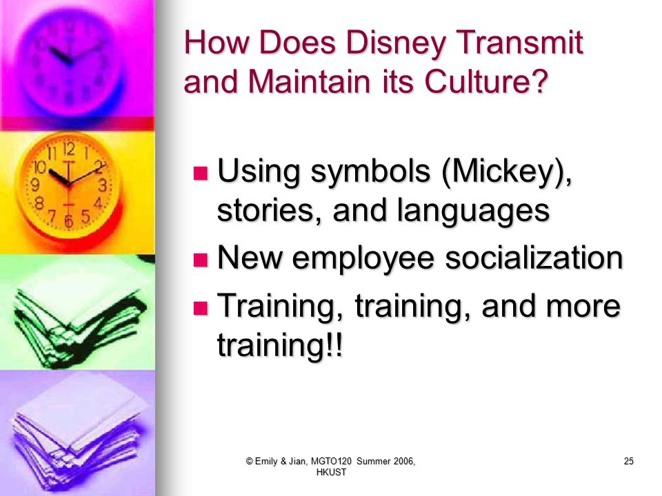 How Does Disney Transmit and Maintain its Culture