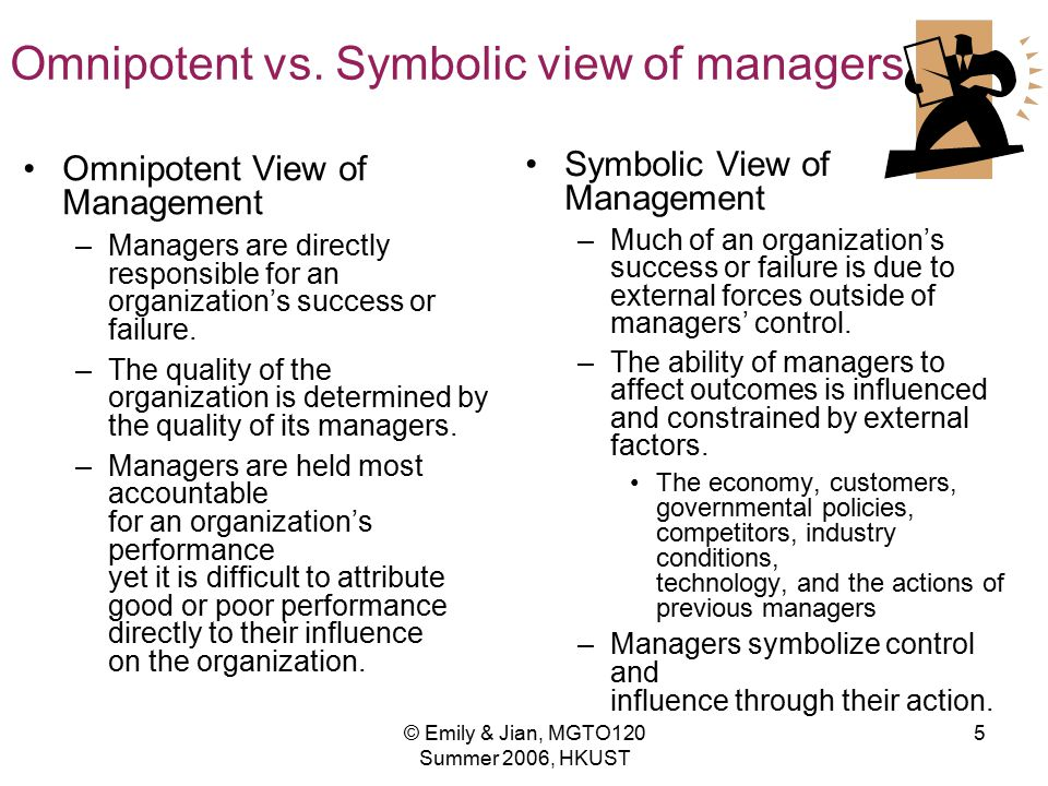 Omnipotent vs. Symbolic view of managers