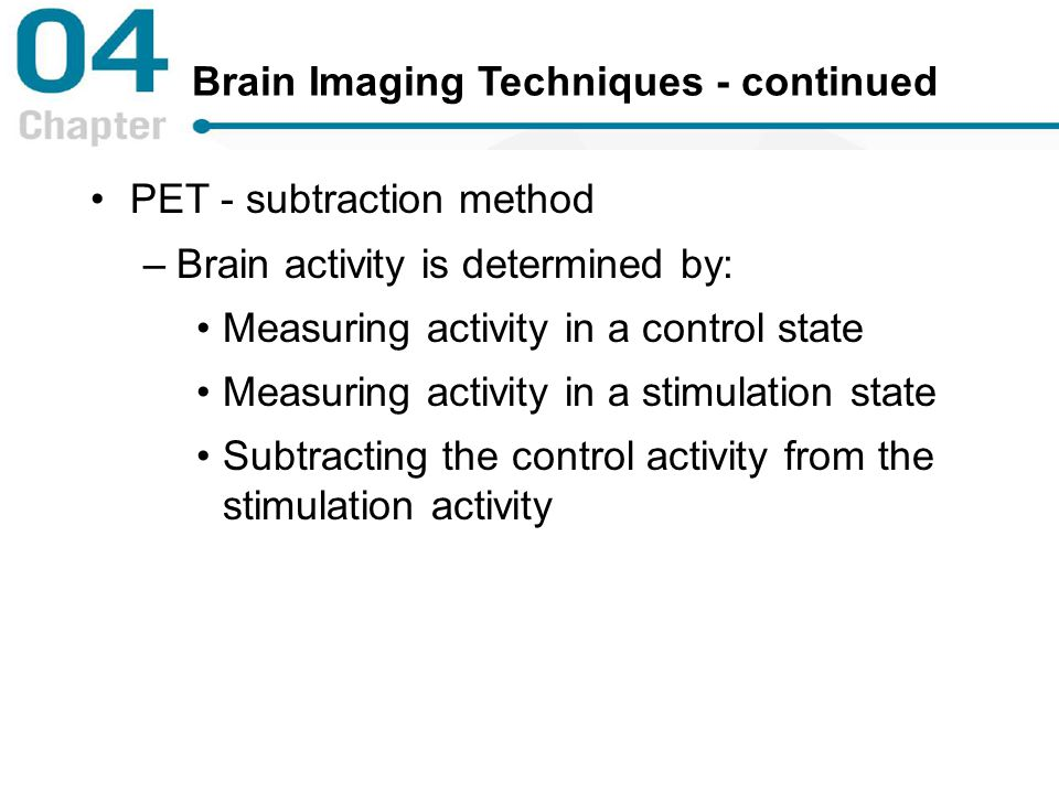 Brain Imaging Techniques - continued