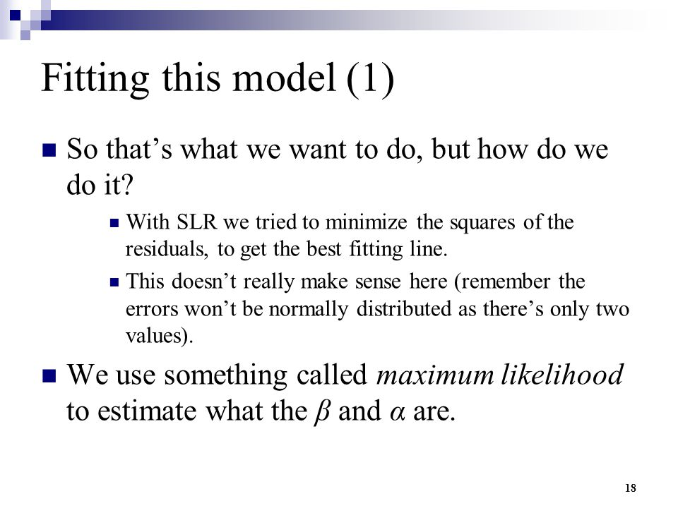 Fitting this model (1) So that's what we want to do, but how do we do it