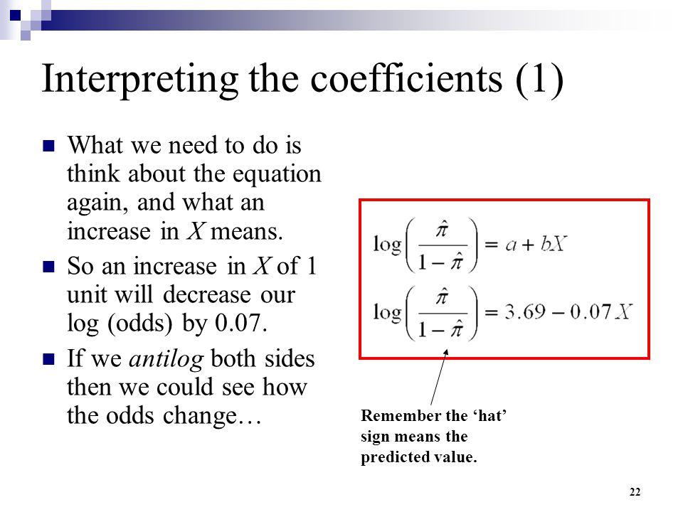 Interpreting the coefficients (1)