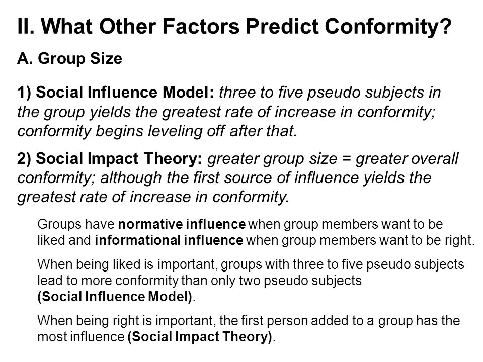 II. What Other Factors Predict Conformity