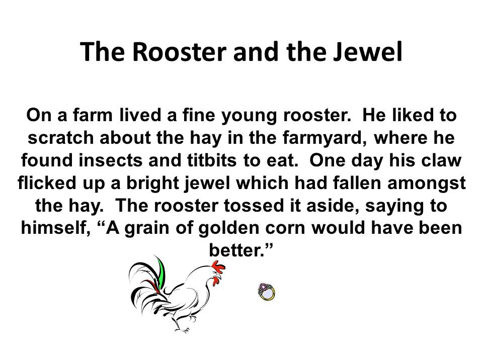 The Rooster and the Jewel