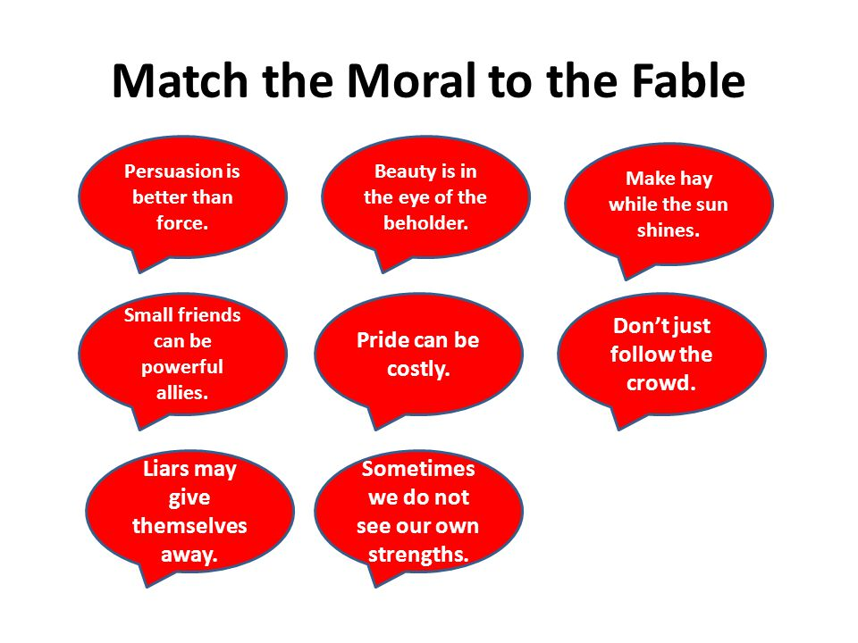 Match the Moral to the Fable