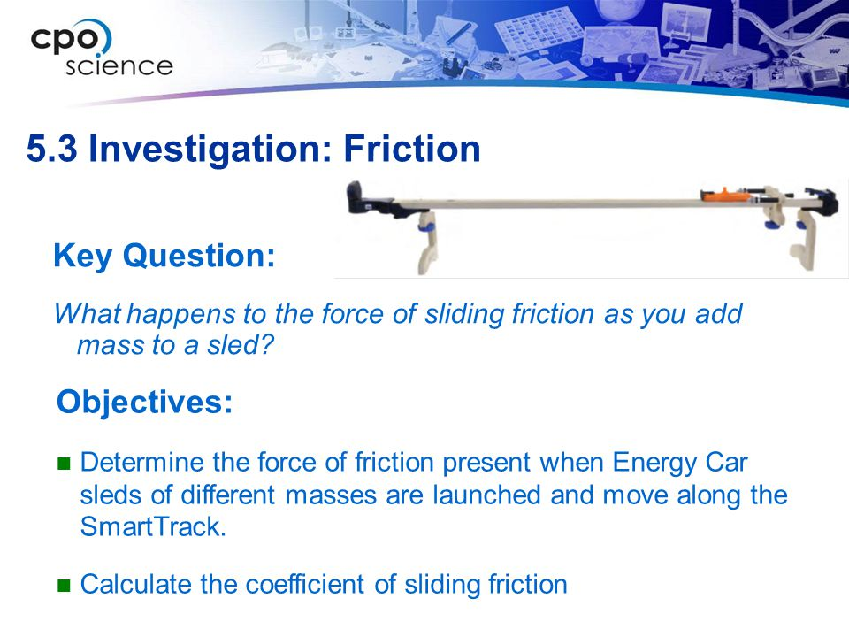 5.3 Investigation: Friction