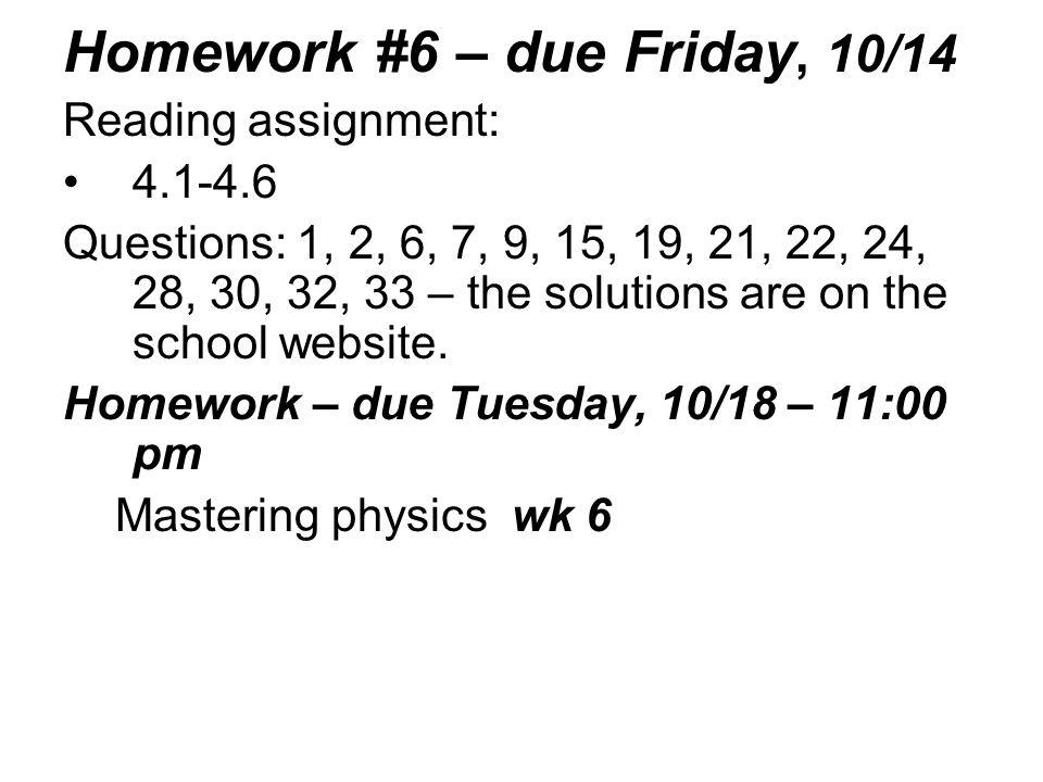 Homework #6 – due Friday, 10/14
