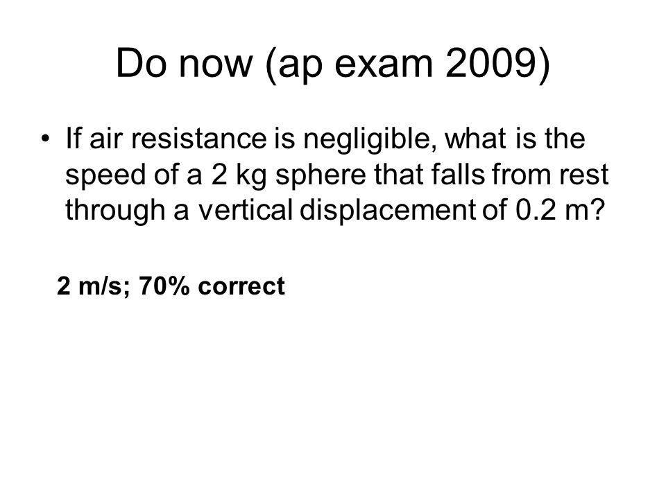 Do now (ap exam 2009)