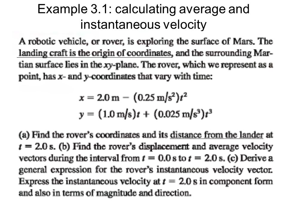 Example 3.1: calculating average and instantaneous velocity