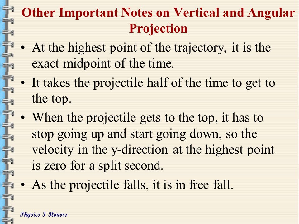 Other Important Notes on Vertical and Angular Projection