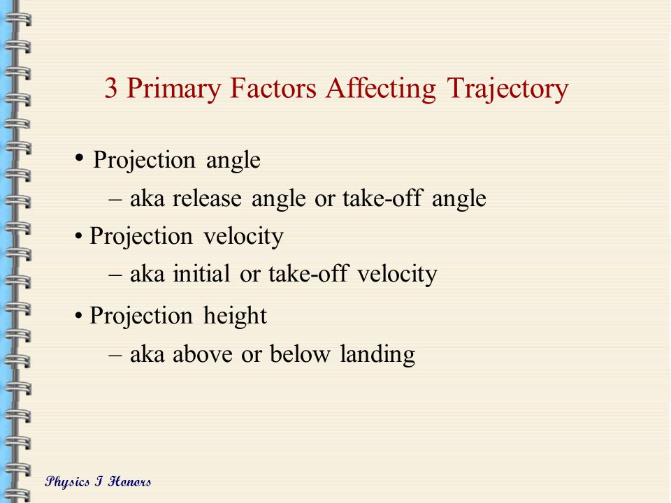 3 Primary Factors Affecting Trajectory