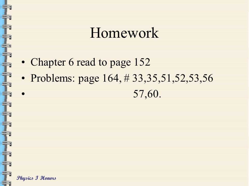 Homework Chapter 6 read to page 152