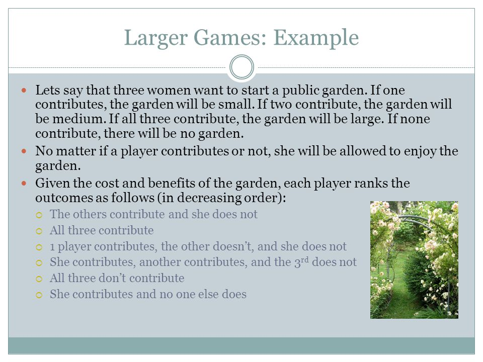 Larger Games: Example