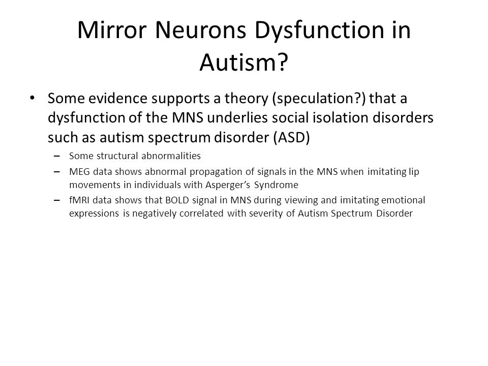 Mirror Neurons Dysfunction in Autism