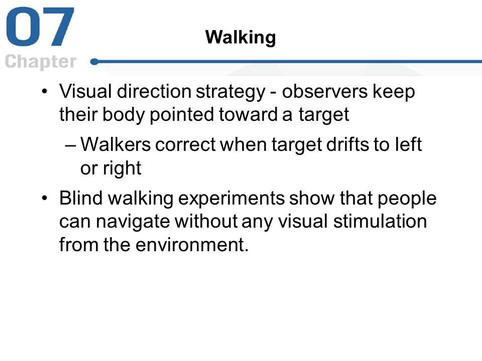 Walkers correct when target drifts to left or right