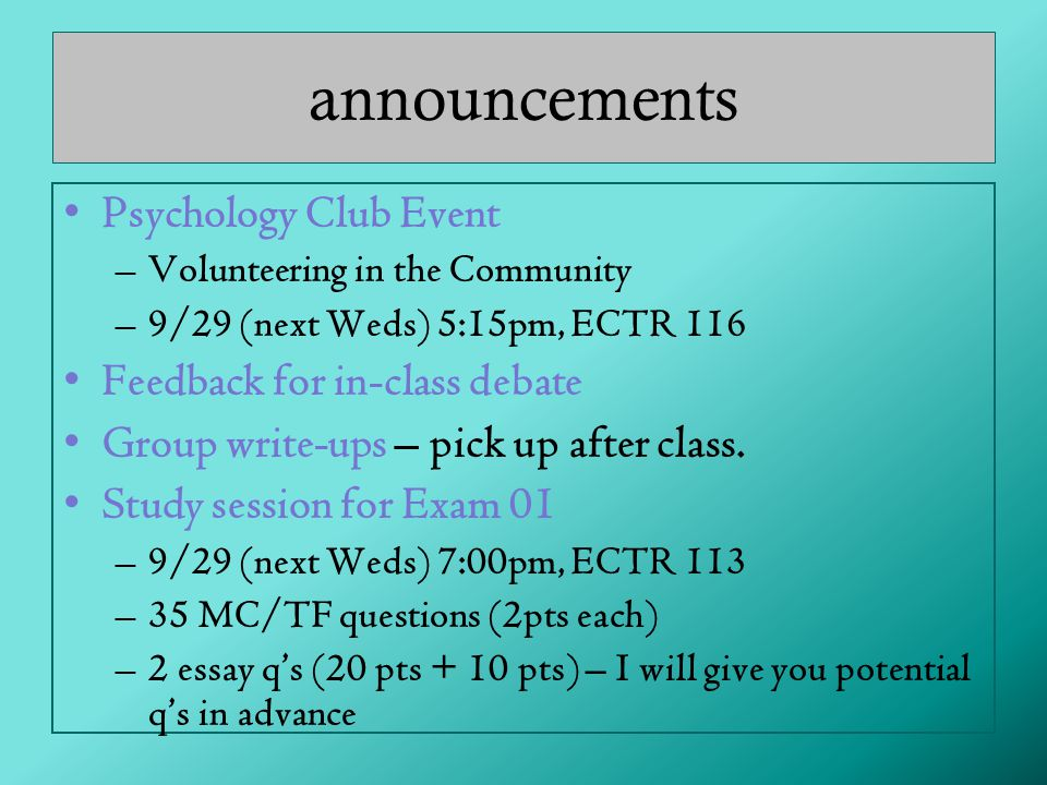 announcements Psychology Club Event Feedback for in-class debate