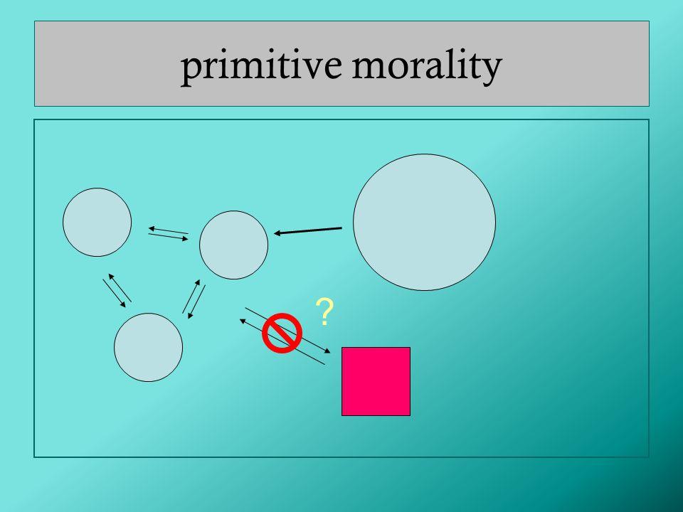 primitive morality