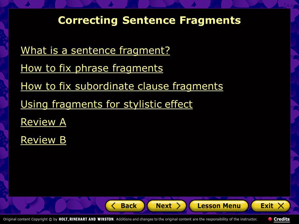 Correcting Sentence Fragments