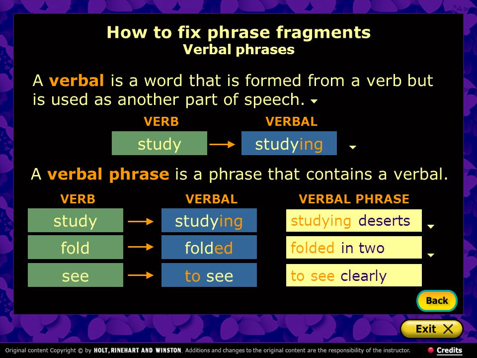 How to fix phrase fragments Verbal phrases
