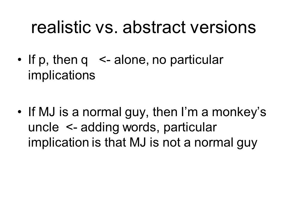 realistic vs. abstract versions