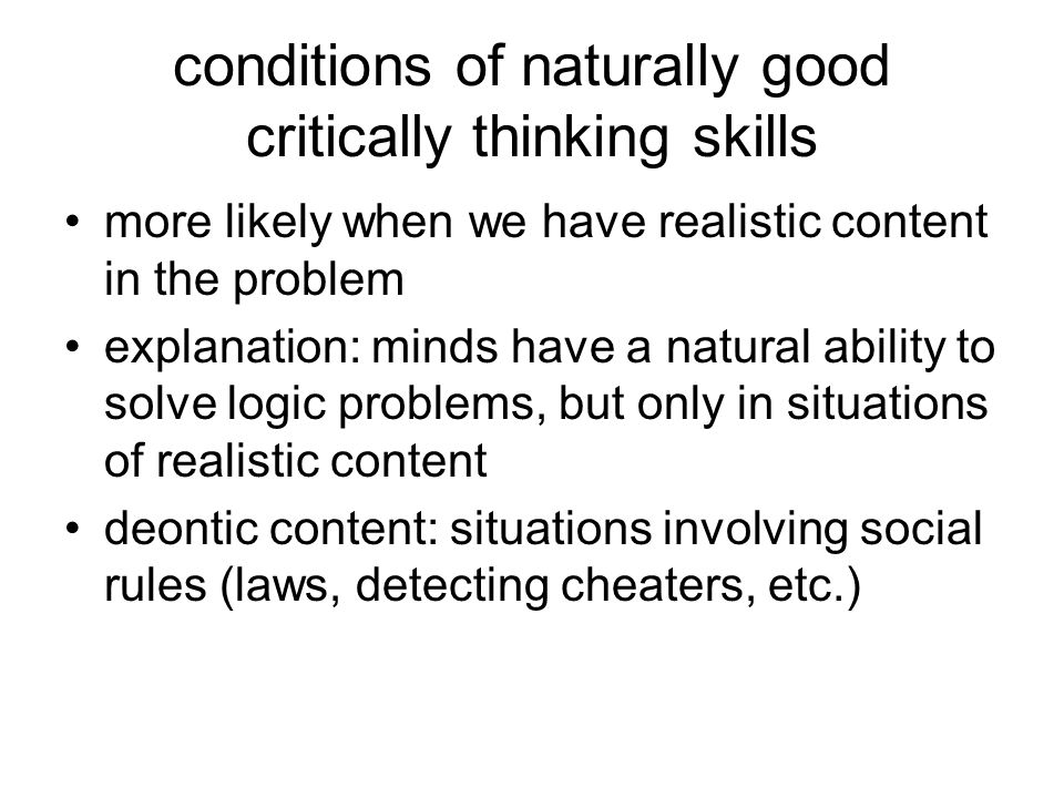 conditions of naturally good critically thinking skills
