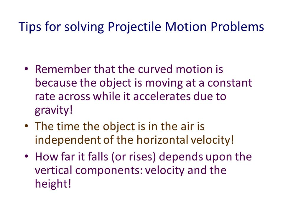 Tips for solving Projectile Motion Problems