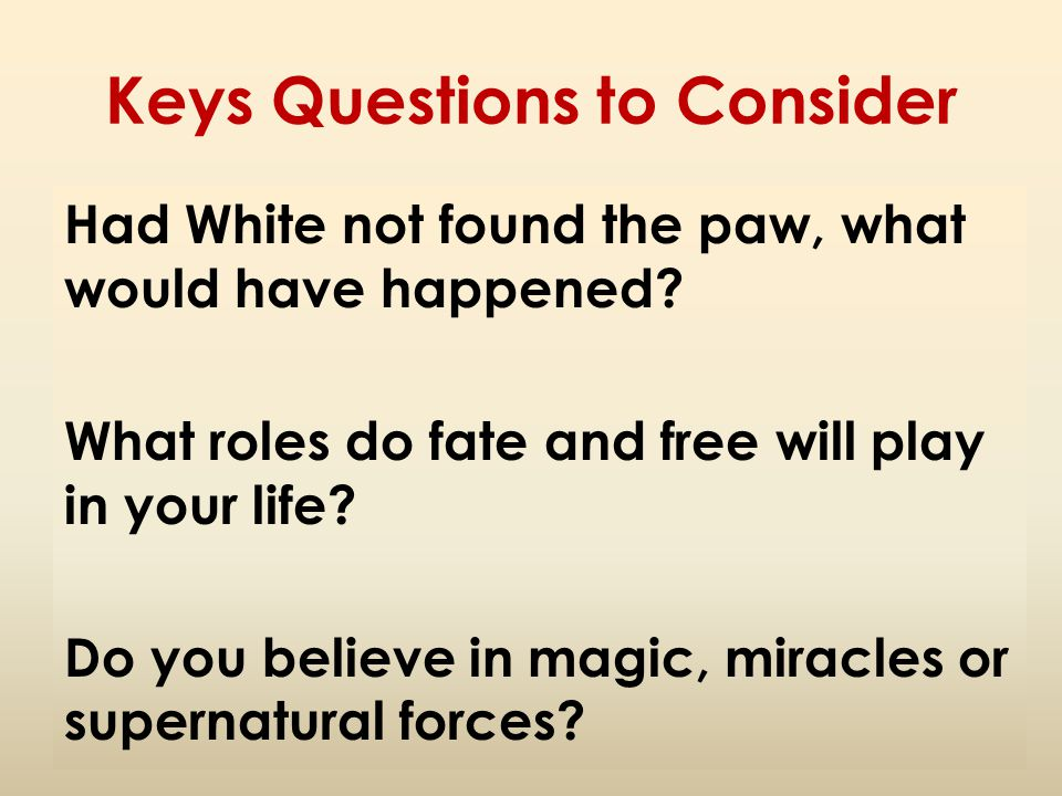 Keys Questions to Consider