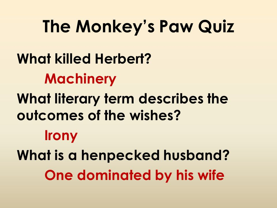 The Monkey's Paw Quiz What killed Herbert Machinery