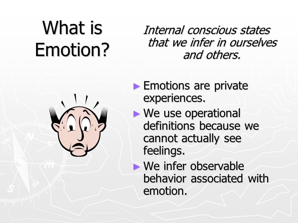 Internal conscious states that we infer in ourselves and others.