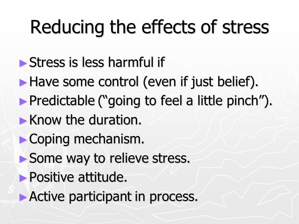 Reducing the effects of stress