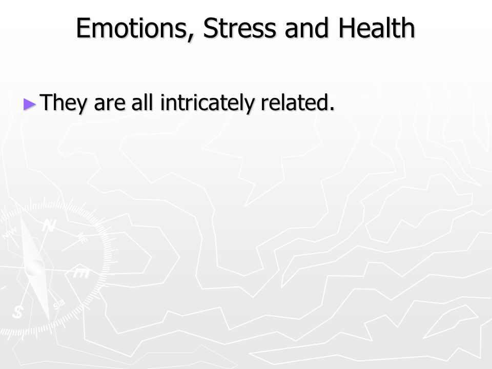Emotions, Stress and Health