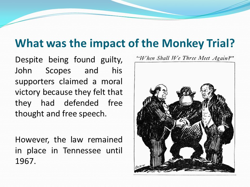 What was the impact of the Monkey Trial