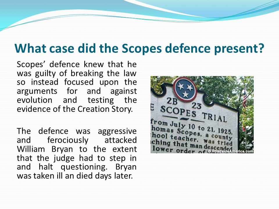 What case did the Scopes defence present