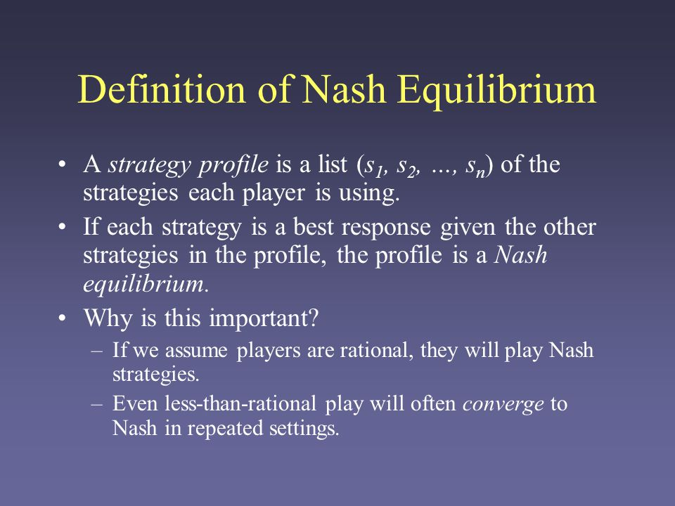 Definition of Nash Equilibrium
