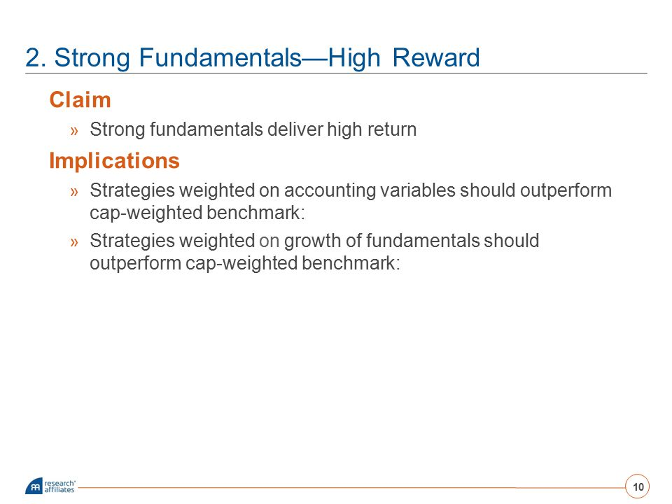 2. Strong Fundamentals—High Reward