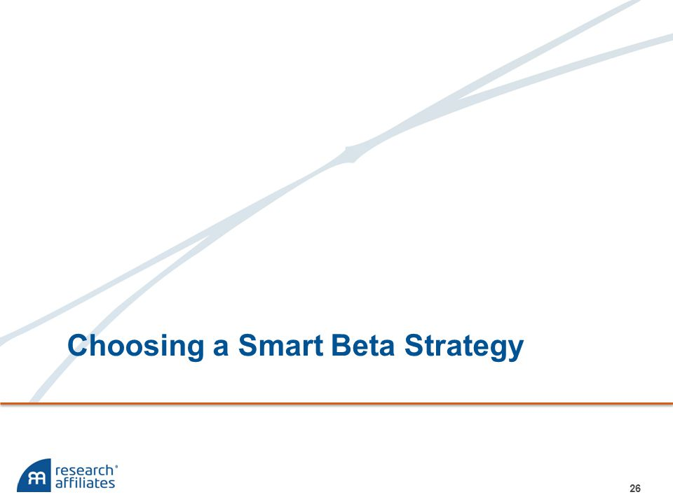 Choosing a Smart Beta Strategy