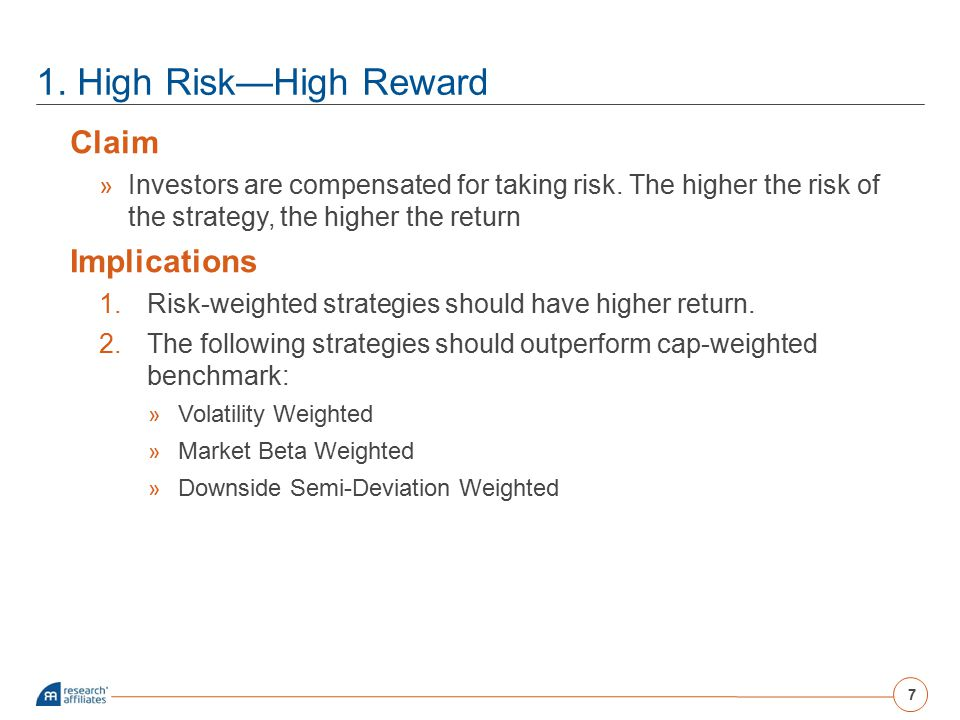 1. High Risk—High Reward Claim Implications