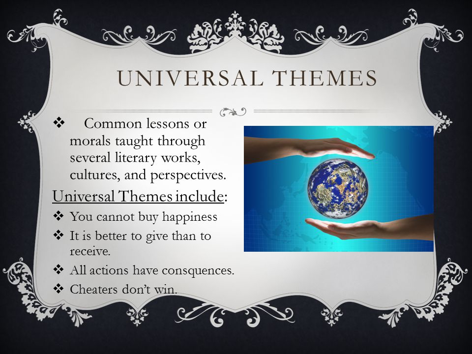 Universal Themes Universal Themes include: