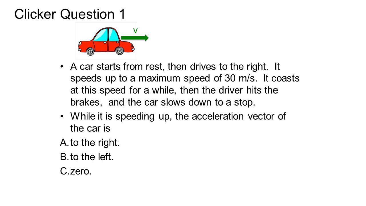 Clicker Question 1 v.
