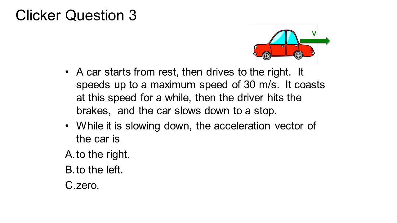 Clicker Question 3 v.