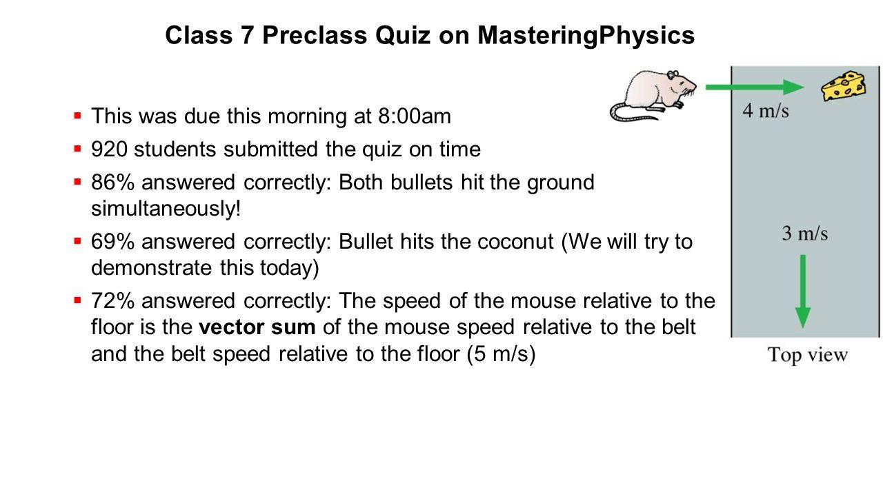Class 7 Preclass Quiz on MasteringPhysics