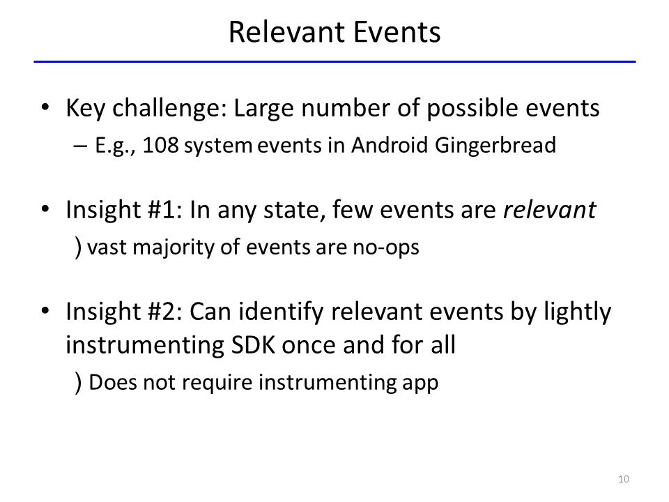 Relevant Events Key challenge: Large number of possible events
