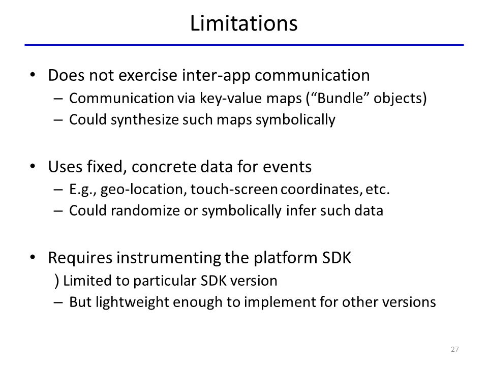 Limitations Does not exercise inter-app communication
